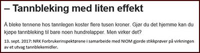 20170913 Tannbleking med liten effekt NRK NIOM 400x107